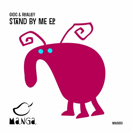 GIOC, Rhalley – Stand By Me EP [MNG001]