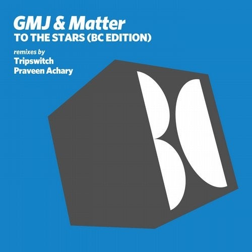 GMJ, Matter - To the Stars (BC Edition) [BALKAN0580]