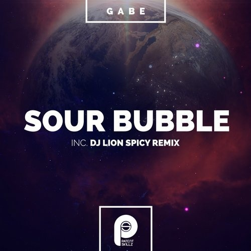 Gabe - Sour Bubble [PS230]