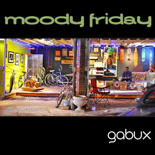 Gabux - Moody Friday [SLSP 082]