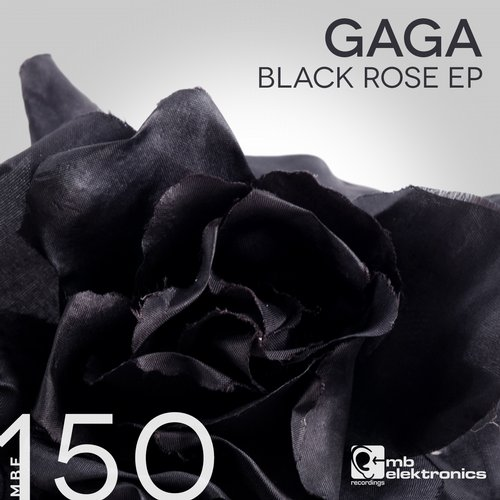 Gaga - Black Rose EP [MBE150D]