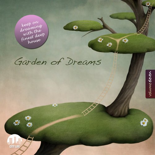 VA - Garden of Dreams, Vol. 11 – Sophisticated Deep House Music [CITYCOMP169]