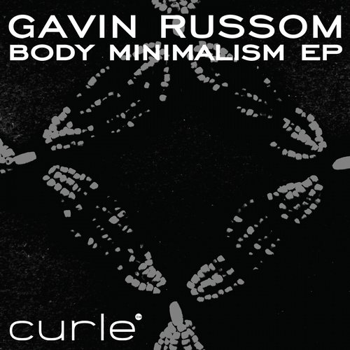 Gavin Russom - Body Minimalism EP [CURLE 053D]