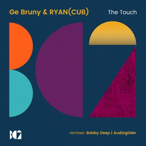 Ge Bruny, RYAN (CUB) – The Touch [BC2248]