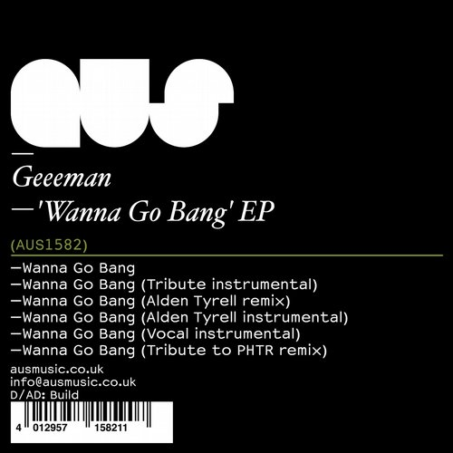Geeeman - Wanna Go Bang EP [AUS1582D]