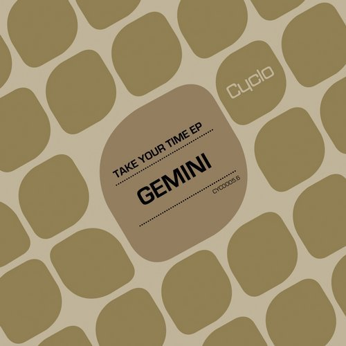 Gemini - Take Your Time [CYC00056]