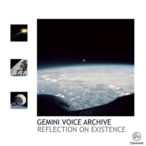 Gemini Voice Archive – Reflection On Existence [SOMA464D]