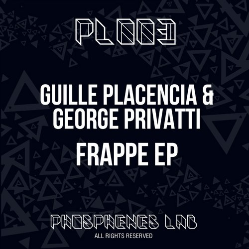 George Privatti, Guille Placencia - Frappe [PL003]