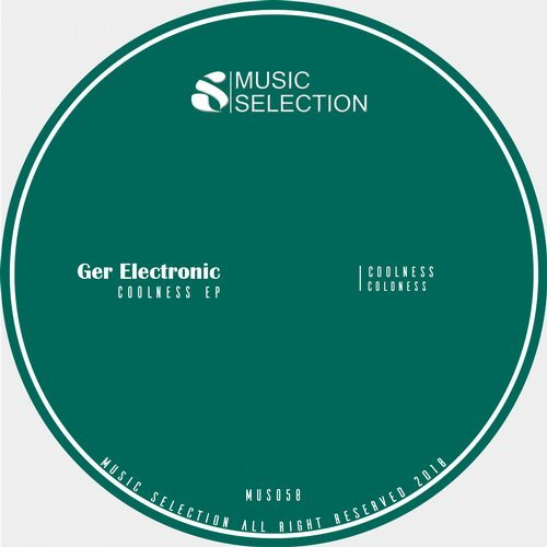 Ger Electronic - Coolness EP [MUS058]
