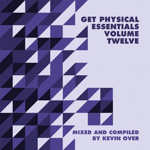 VA - Get Physical Music Presents: Essentials Vol. 12 – Mixed & Compiled by Kevin Over [GPMCD135]
