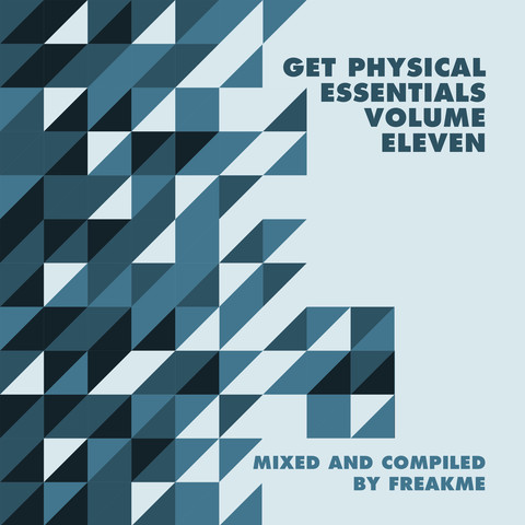 VA - Get Physical Music Presents: Essentials Vol. 11 mixed and compiled by FreakMe