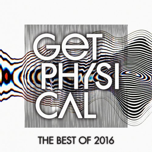 Get Physical Music Presents The Best of Get Physical 2016 [GPMCD165]