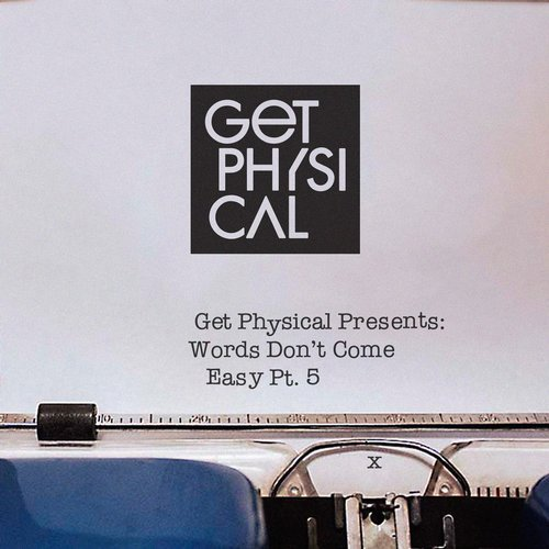VA - Get Physical Music Presents Words Don't Come Easy Part 5 [GPMCD171]