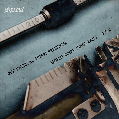VA - Get Physical Music Presents: Words Dont Come Easy Pt. 2 [GPMCD120]