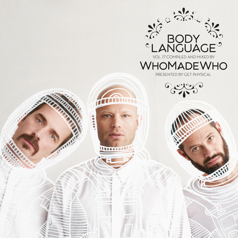 VA - Get Physical Music Presents: Body Language Vol. 17 by WhoMadeWho