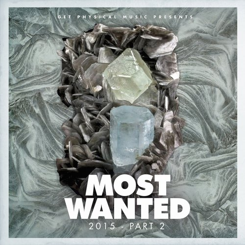 VA - Get Physical Music Presents: Most Wanted 2015 Pt 2 [GPMCD131]