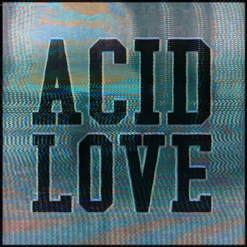 Get Physical Presents: Acid Love – Compiled & Mixed By Roland Leesker [GPMCD182]