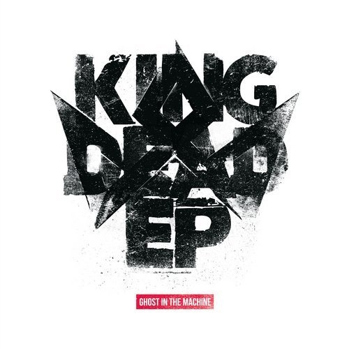 Ghost in the Machine - King Dead EP [TPT081]