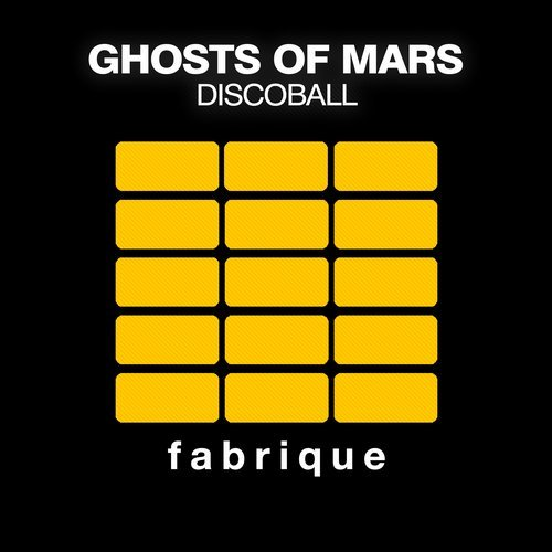 Ghosts Of Mars - Discoball [FAB098]