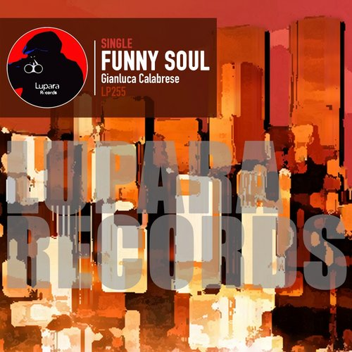 Gianluca Calabrese - Funny Soul [LP 255]