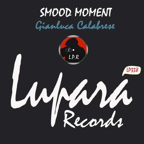 Gianluca Calabrese - Smood Moment [LP 338]