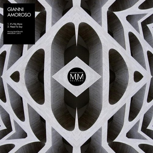 Gianni Amoroso - It's No More [MMOOD39]