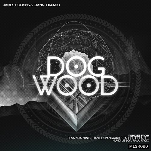 Gianni Firmaio, James Hopkins - Dogwood EP [MLSR090]