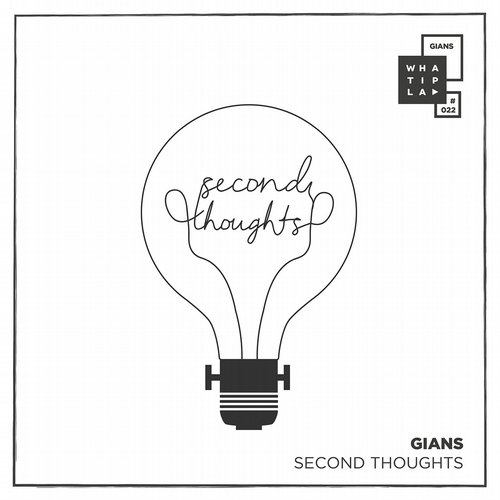 Gians – Second Thoughts [WIP022]