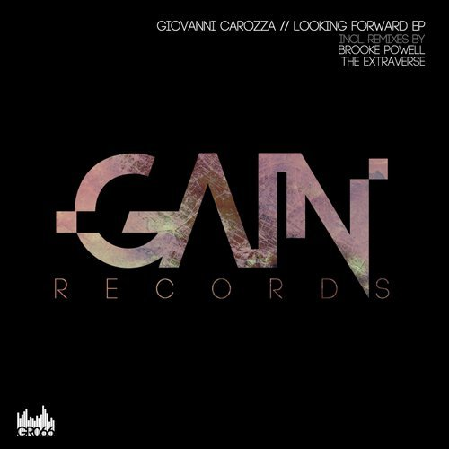 Giovanni Carozza - Looking Forward EP [GR066]