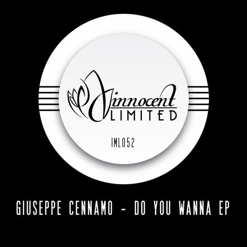 Giuseppe Cennamo – Do You Wanna EP [IML052]