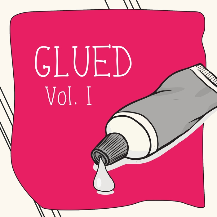 Glued, Vol. 1 2015