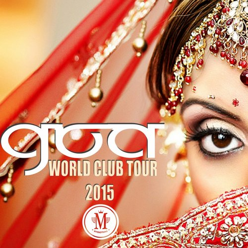 VA - Goa Wold Club Tour 2015 [MCT 144]
