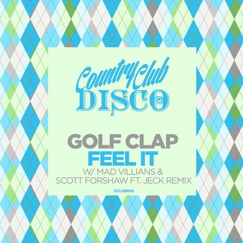 Golf Clap - Feel It [CCLUB016]