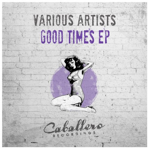VA - Good Times [CABA134]
