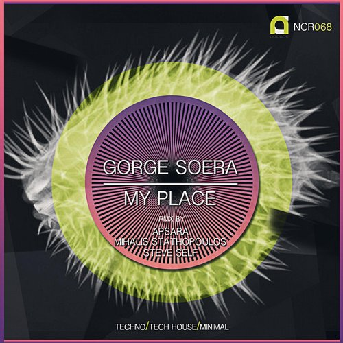 Gorge Soera - My Place Ep. [NCR068]