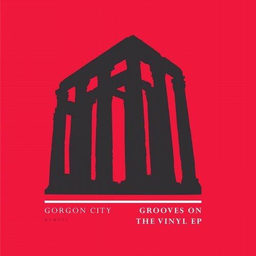 Gorgon City – Grooves on the Vinyl (incl. Paul Woolford Remix)