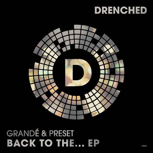 Grande, Preset - Back To The... [DR003]