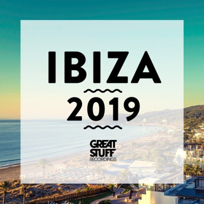 VA - Great Stuff Ibiza 2019 [GSRCD77]