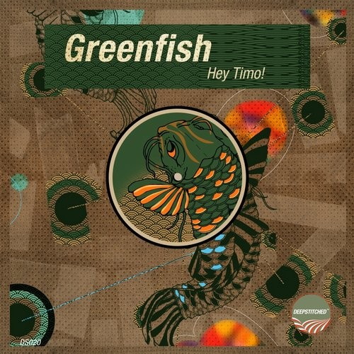 Greenfish - Hey Timo! [DS020]
