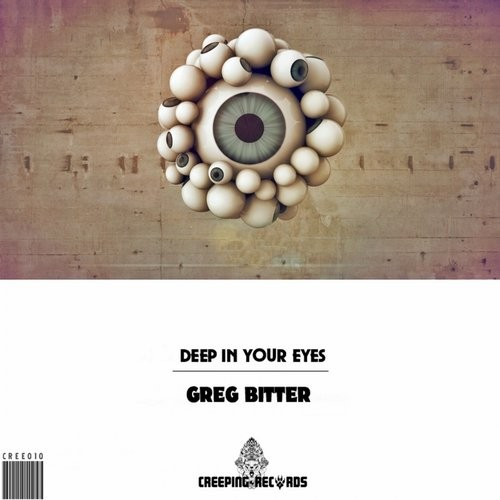 Greg Bitter - Deep In Your Eyes [CREE010]
