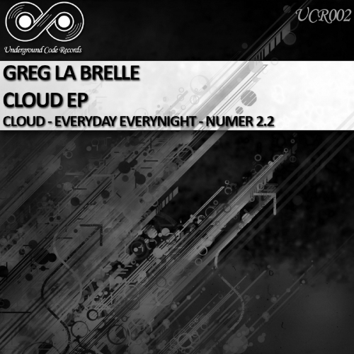 Greg La Brelle - Cloud EP [UCR 002]