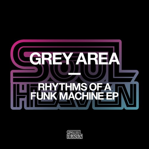 Grey Area - Rhythms Of A Funk Machine [SHR056D]