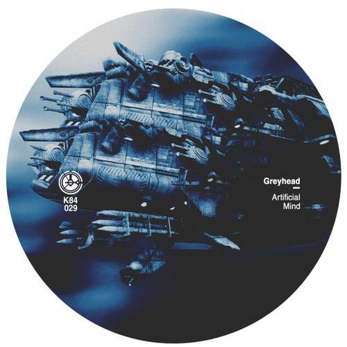 Greyhead – Artificial Mind EP [K84029]