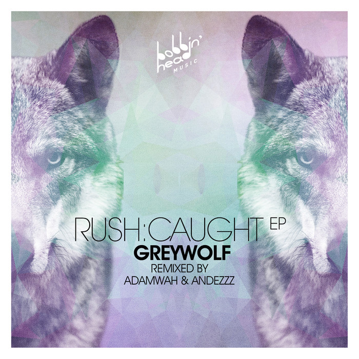 Greywolf - Rush:Caught EP [BBHM 021]