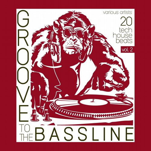 VA - Groove to the Bassline, Vol. 2 (20 Tech House Beats) [CHERRY106]