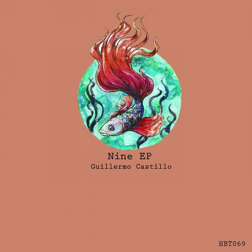 Guillermo Castillo - Nine EP [HBT069]