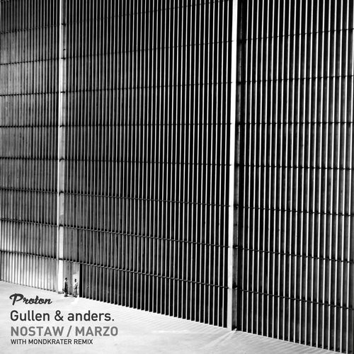 Gullen, Anders. – Nostaw / Marzo [PROTON0316]