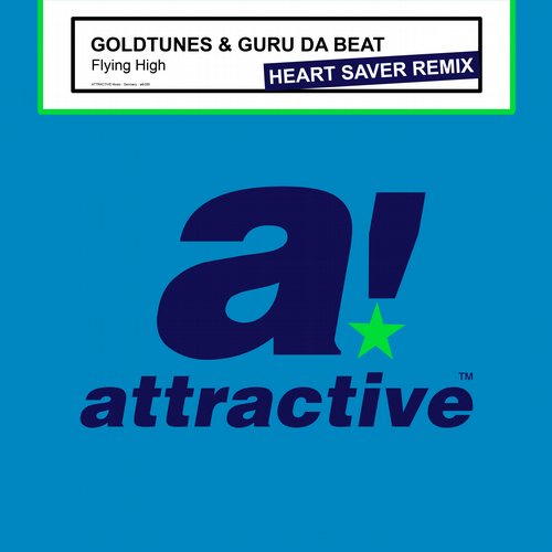 Guru Da Beat, Goldtunes, Heart Saver - Flying High (Heart Saver Remix) [ATTR285BP]