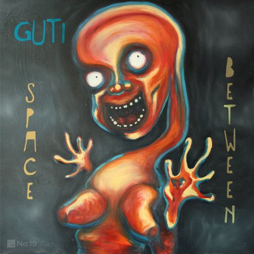 Guti - Space Between EP [NO19065]