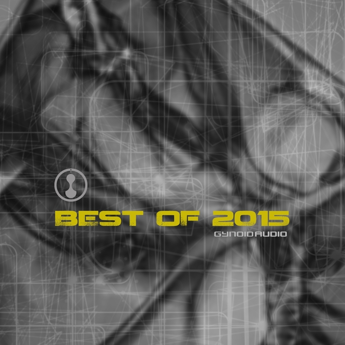 VA - Gynoid Audio / Best of 2015 [GYNOIDCD18]